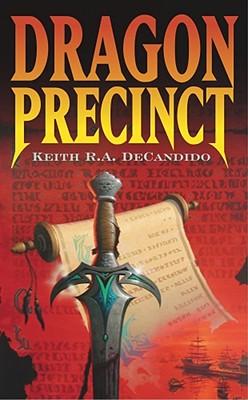 Dragon Precinct, DeCandido,Keith R.A.