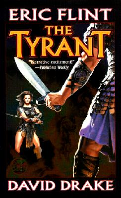 The Tyrant (Raj Whitehall), Eric Flint, David Drake