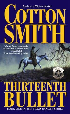 Image for The Thirteenth Bullet (Texas Ranger (Pocket Star Books))