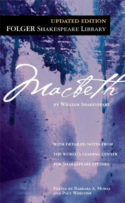 Macbeth, WILLIAM SHAKESPEARE, BARBARA A. MOWAT, PAUL WERSTINE