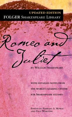 "Romeo and Juliet (Folger Shakespeare Library), ""Shakespeare, William"""