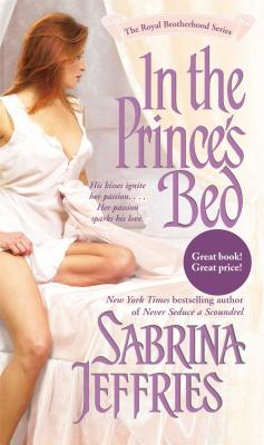In the Prince's Bed (The Royal Brotherhood), SABRINA JEFFRIES