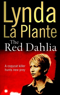 The Red Dahlia, Plante, Lynda La