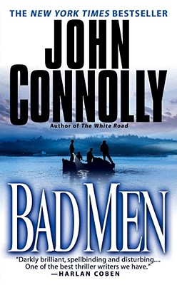 Image for Bad Men: A Thriller