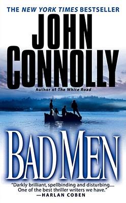 Bad Men: A Thriller, JOHN CONNOLLY