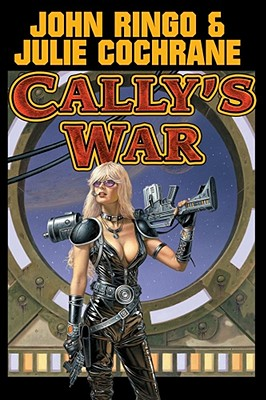 Image for Cally's War (Posleen War Series #4)