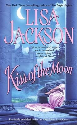 Kiss of the Moon, Lisa Jackson
