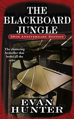 The Blackboard Jungle (50th Anniversary edition), Hunter, Evan