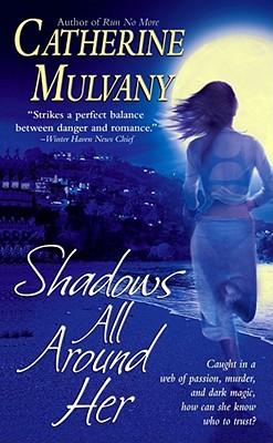 Shadows All Around Her, CATHERINE MULVANY