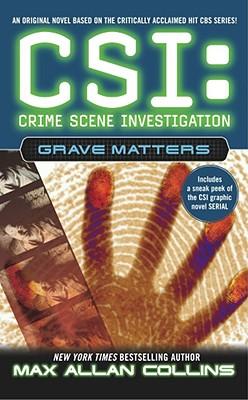 Csi: Grave Matters Grave Matters, Collins, Max Allan