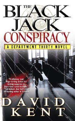 The Blackjack Conspiracy (Department Thirty), David Kent