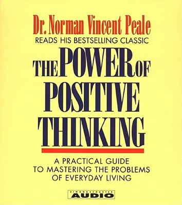 Image for The Power of Positive Thinking: A Practical Guide to Mastering The problems Of Everyday Living (4 CD Set)