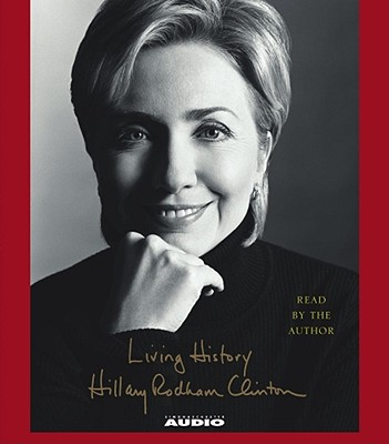 Living History, Clinton,Hillary Rodham
