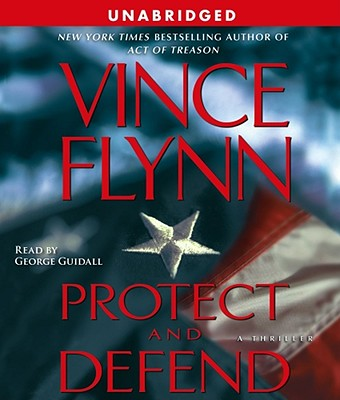 Image for Protect and Defend: A Thriller (Mitch Rapp)