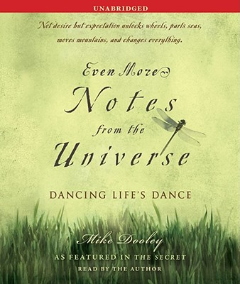 Image for Even More Notes From the Universe: Dancing Life's Dance