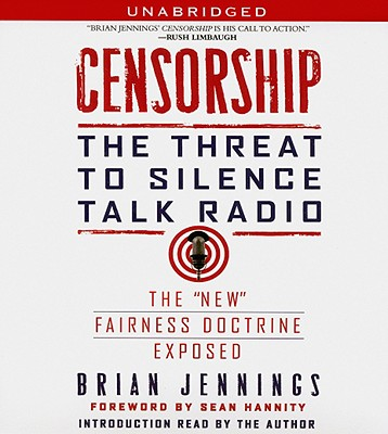 Image for Censorship: The Threat to Silence Talk Radio