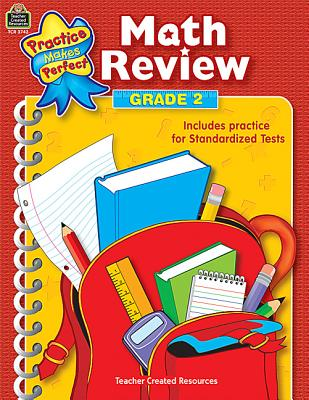 Image for Math Review Grade 2: Math Review: Grade 2 (Practice Makes Perfect (Teacher Created Materials))