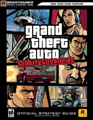 Image for GRAND THEFT AUTO LIBERTY CITY STORIES OFFICIAL STRATEGY GUIDE