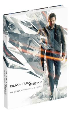 Image for Quantum Break: The Secret History of Time Travel