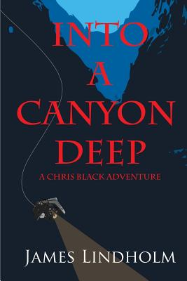 Image for Into a Canyon Deep
