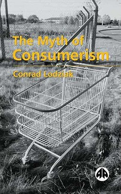 Image for The Myth of Consumerism