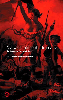 Image for Marx's 'Eighteenth Brumaire': (Post)Modern Interpretations