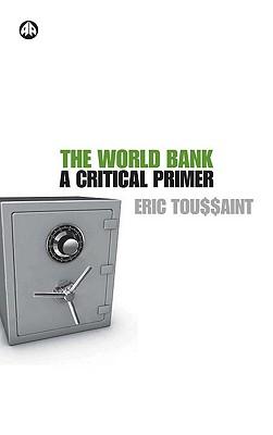 Image for WORLD BANK: A Critical Primer