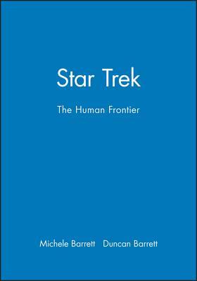 Star Trek: The Human Frontier, Michele Barrett and Duncan Barrett