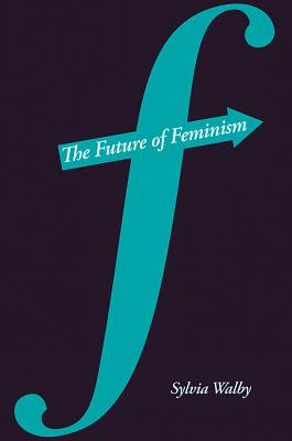 Image for FUTURE OF FEMINISM, THE