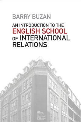 Image for An Introduction to the English School of International Relations: The Societal Approach