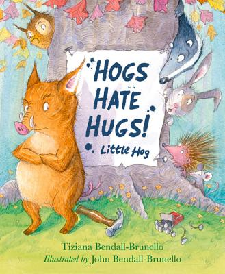 Image for Hogs Hate Hugs!