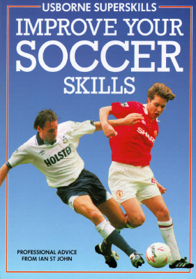 Image for Improve Your Soccer Skills (Usborne Superskills)