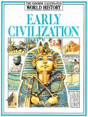 Image for Early Civilizations (Usborne Illustrated World History)