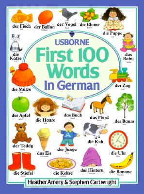 Image for First Hundred Words in German (Usborne First Hundred Words)