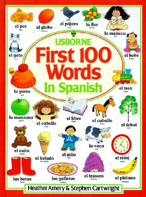 Image for The First Hundred Words in Spanish (Usborne First Hundred Words) (Spanish Edition)