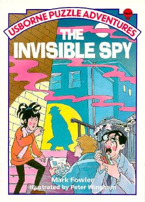 The Invisible Spy (Puzzle Adventures), Fowler, Mark
