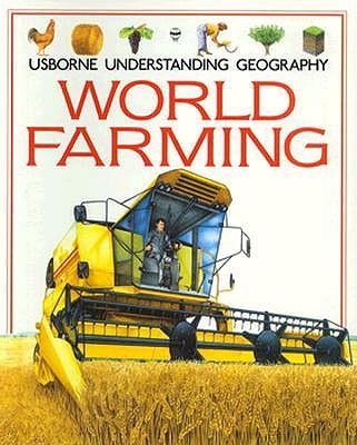 Image for World Farming (Usborne Understanding Geography)