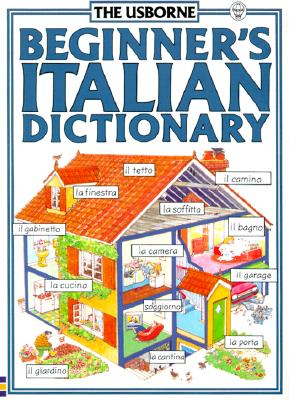 Image for Beginners Italian Dictionary (Beginner's Language Dictionaries Series) (Italian Edition)