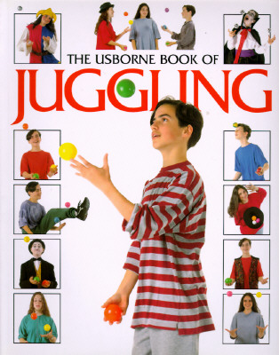 Image for USBORNE BOOK OF JUGGLING