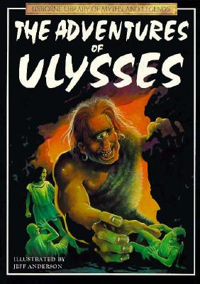 Image for The Adventures of Ulysses (Library of Myths and Legends Series)