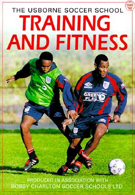 Image for Training & Fitness (The Usborne Soccer School)