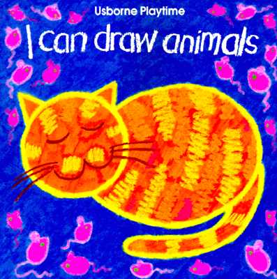 Image for I Can Draw Animals (Usborne Playtime Series)