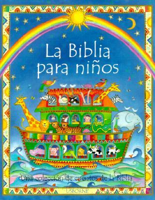 Image for LA Biblia Para Ninos (Spanish Edition)