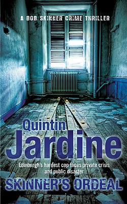 Skinner's Ordeal, Jardine, Quintin