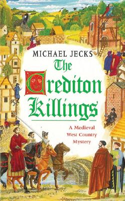 Image for CREDITION KILLING, THE MEDIEVAL WEST COUNTY MYSTERY