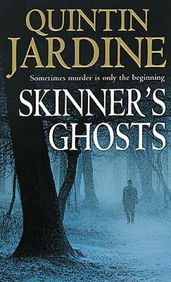 Skinner's Ghosts, Jardine, Quintin