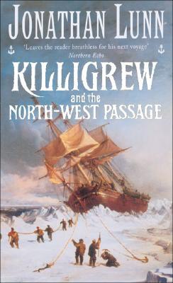 Killigrew and the North-West Passage (Killigrew series), Lunn, Jonathan