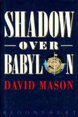 Shadow Over Babylon, Mason, David