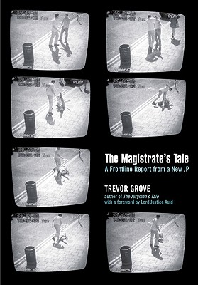 The Magistrate's Tale : An Investigation, Grove, Trevor