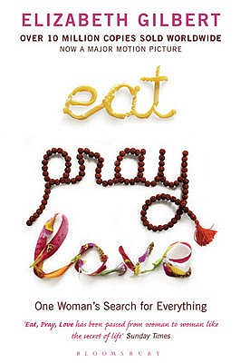 Image for Eat Pray Love: One Woman's Search for Everything [used book]